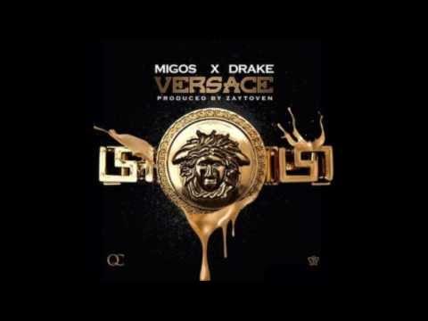 Migos ft Drake  Versace + DOWNLOAD LINK