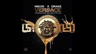 Migos ft. Drake - Versace + DOWNLOAD LINK