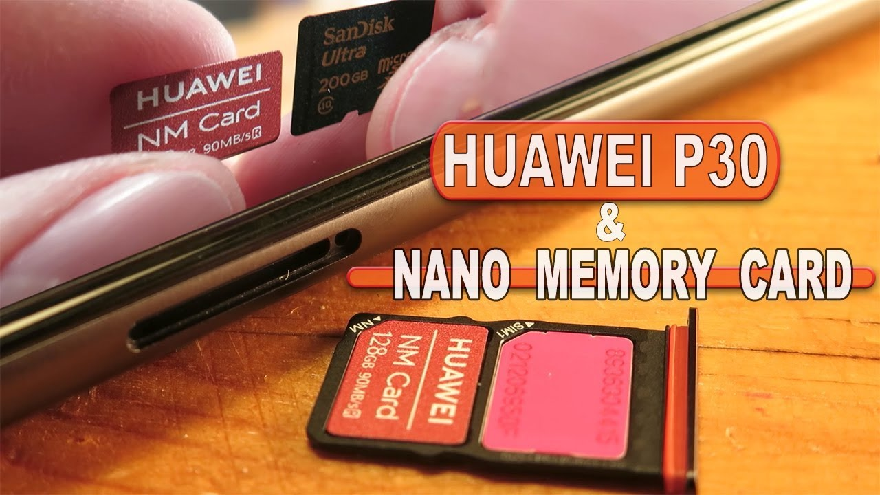 Huawei P30 & Nano Memory Card (How to Insert, X ray photos)