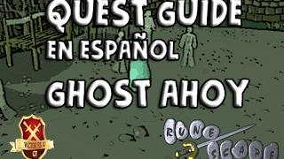 OSRS07 | Guia de Quest en Español | Ghost Ahoy