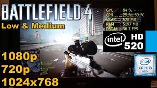 Intel HD 520 | Battlefield 4 [i3 6100U] 1024x768, 720p, 1080p