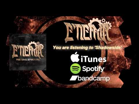 E'nemia - Shadowside [New Song 2015]