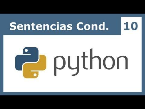 Tutorial Python 10: Sentencias condicionales