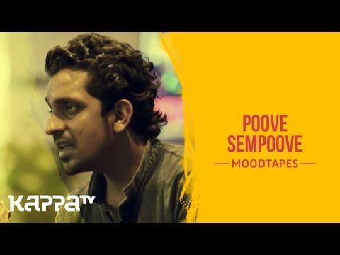 Poove Sempoove - Muhammed & Pramod - Moodtapes - Kappa TV