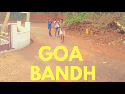 Comedy Video 14 - ( Goa Bandh )
