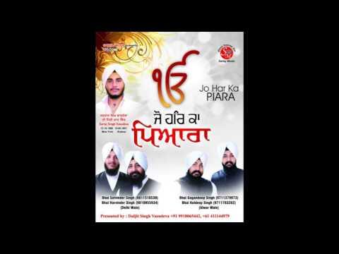 Tun Karata Sachiar Maida Sanhi - Bhai Satvinder Singh and Bhai Harvinder Singh (Delhi Wale)