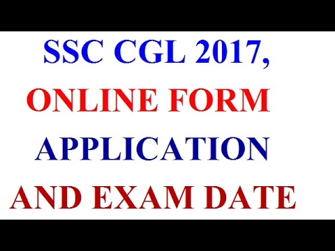 SSC CGL 2017 , ONLINE FORM APPLICATION , AND IMPORTANT EXAM DATE