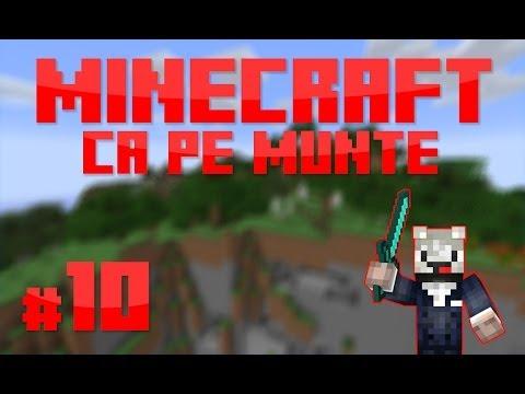 [RO] S1E10 | Minecraft Ca pe munte | Extindem!
