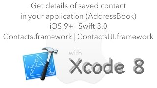Use of Contacts.framework (AddressBook) to get details of contacts saved in your device | Swift 3.0