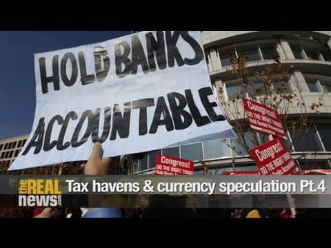 Tax havens & currency speculation Pt.4