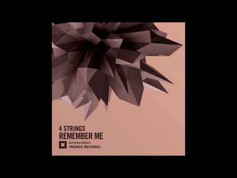 Клип 4 Strings - Remember Me (Extended Mix)