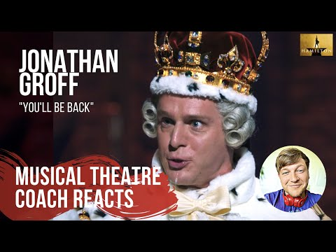 Musical Theatre Coach Reacts (Jonathan Groff 'You'll Be Back': Hamilton An American Musical)