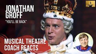 "Musical Theatre Coach Reacts (Jonathan Groff ""You'll Be Back"": Hamilton -An American Musical)"