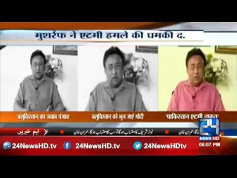 Pervez Musharraf Blasts on Narendra Modi  and warning to India