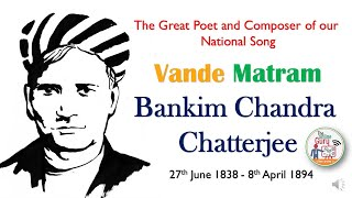 Biography I Bankim Chandra Chatterjee I The Great Poet and Composer of our National Song I In Hindi