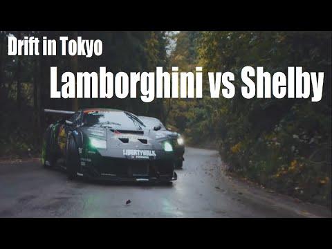 Drift in Tokyo - Lamborghini vs Shelby