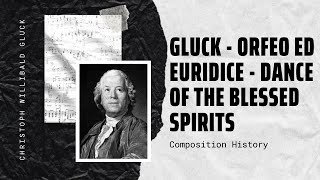 Gluck - Orfeo ed Euridice - Dance of the Blessed Spirits