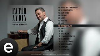 Fatih Aydın - Muhteşem Kadın - Official Audio - Esen Müzik