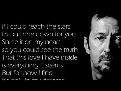 "Eric Clapton - Change The World - Scroll  Lyrics ""22"""