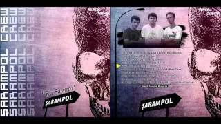 Şarampol Crew - Kanlı Pirahen (Bu Şarampol - 2009)