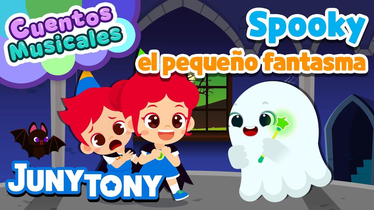 👻🎃Spooky, el Pequeño Fantasma | Cuentos Musicales | Halloween ¡Hora de Fiesta! | JunyTony en español