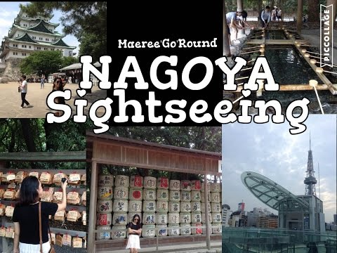 Nagoya, Japan | Sightseeing and Attractions