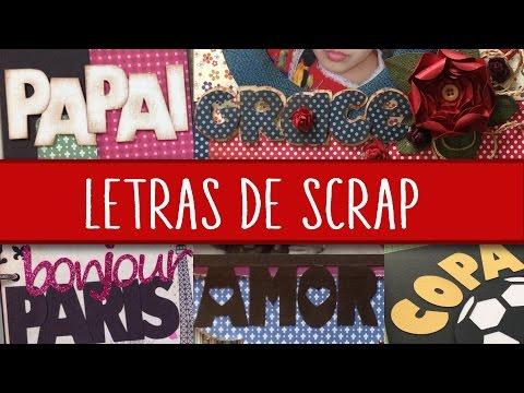 Como fazer letras – Scrapbook