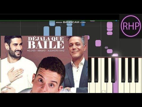 Como Tocar Déjala Que Baile-Melendi,Alejandro Sánz & Arkano-tutorial Piano