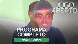Jogo Aberto - 11/09/2019 - Programa completo