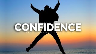 Confidence   How To Develop Self Confidence (motivational Video)