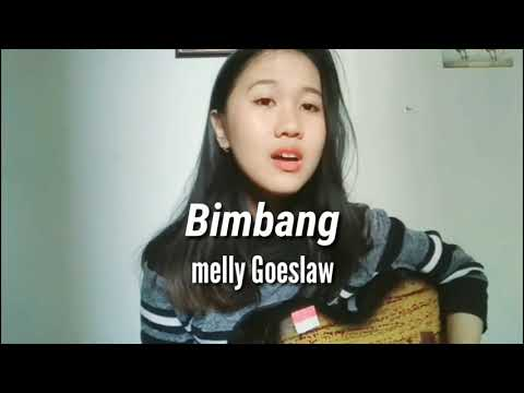 BIMBANG - MELLY GOESLAW (potret) cover by @luvialbertf