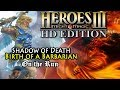 Heroes of Might & Magic 3 HD | Shadow of Death | Birth of a Barbarian | On the Run