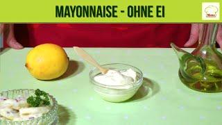 Mayonnaise - ohne Ei