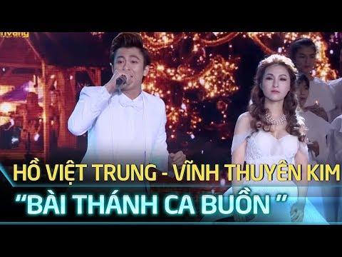 Hồ Việt Trung - Vĩnh Thuyên Kim