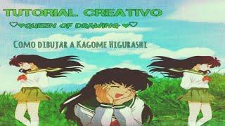 ~Queen Of Drawing ~ #1 Kagome Higurashi