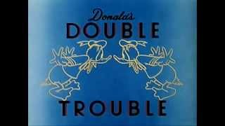 "Donald Duck - ""Donald's Double Trouble"" (1946) - recreation titles"