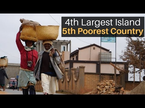 4th Largest Island, 5th Poorest Country... MADAGASCAR