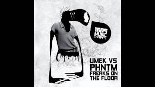 Play Freaks On The Floor (Feat. Phntm)