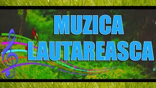 MUZICA DE PETRECERE SI MUZICA LAUTAREASCA 2019 COLAJ NOU