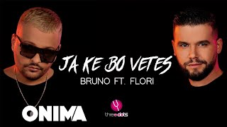 Bruno ft. Flori - Ja ke bo vetes