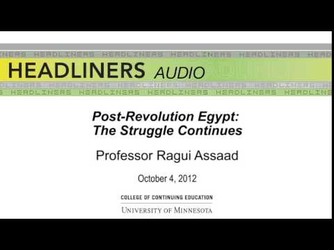 Post-Revolution Egypt: The Struggle Continues
