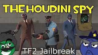 [Tf2 Jailbreak] The Houdini Spy