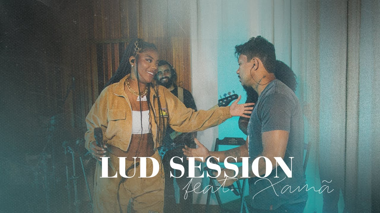 Lud Session feat. Xamã (Live)