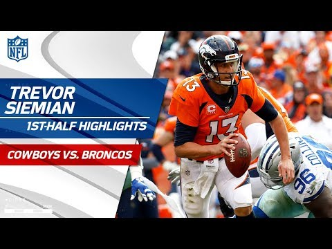 Trevor Siemian Carries Denver with 3 TDs in the First Half! | Cowboys vs. Broncos | NFL Wk 2