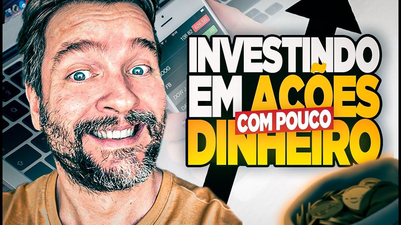 Como Investir em Ações com Pouco Dinheiro? E ainda ter ótimos resultados!