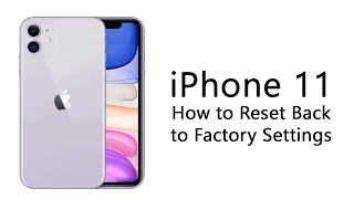 iPhone 11 How to Reset Back to Factory Settings