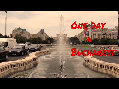 One Day in Bucharest City: Romania