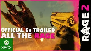 "RAGE 2 - Official E3 ""All the RAGE"" Trailer"