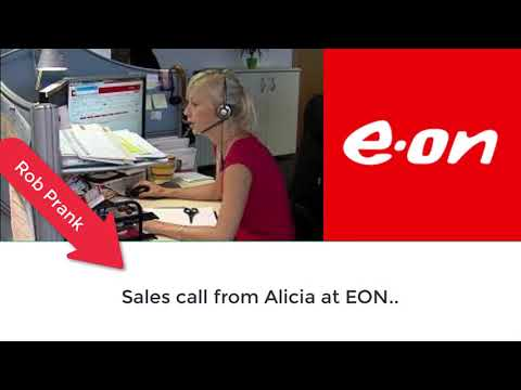 Rob Prank - EON Sales Call