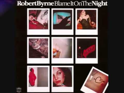 Robert Byrne - Tell Me It`s Over One More Time